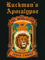 Ruckman's Apocalypse: The Revelation of Jesus Christ - WITH IMPERFECTIONS