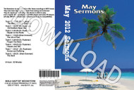May 2012 Sermons - Downloadable MP3