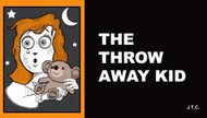 The Throw Away Kid - Tract