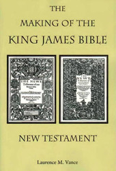 The Making of the King James Bible New Testament