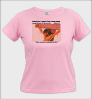 Behold the Lamb of God - Ladies T-Shirt