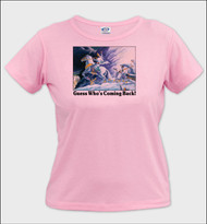 Guess Who's Coming Back - Ladies T-Shirt