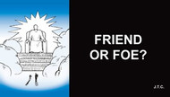 Friend or Foe? - Tract