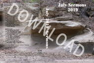 July 2019 Sermons - Downloadable MP3