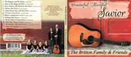 Wonderful, Merciful Savior - The Britton Family & Friends CD