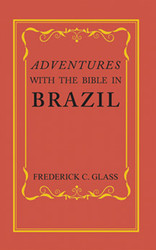 Adventures with the Bible in Brazil