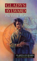 Gladys Aylward: The Little Woman