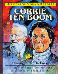 Corrie Ten Boom: Shining in the Darkness