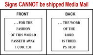 Scripture Sign 1 Corinthians 7:31 and Psalms 18:30