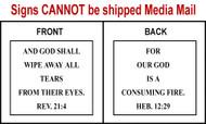Scripture Sign - Revelation 21:4 and Hebrews 12:29