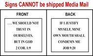 Scripture Sign - 2 Corinthians 1:9 and Job 9:20