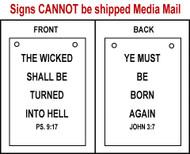 Sandwich Sign - Psalms 9:17 and John 3:7