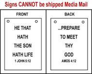Sandwich Sign - 1 John 5:12 and Amos 4:12
