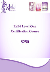 Reiki Level One Certification with Melody $250