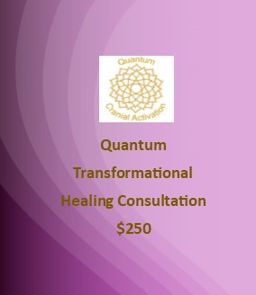 Quantum Cranial Activation Private Consultation with Melody, A dynamic hands on technique, clearing away negative energies, thought forms and negative emotions, a state of the art technique for Mental Clarity and Transformation. Where Healing Happens At The Quantum Level.