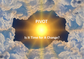PIVOT Is It Time for A Change? Toolbox   Topics include:   A beautifully illustrated PIVOT E Book PIVOT Workbook PIVOT Slide deck  Report E Book Articles Reports  Normally $47