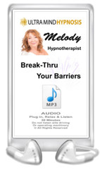 Enjoy this Audio MP3 by Melody - Plug in, Relax & Listen to the hypnotic suggestions - 'Break-Through Your Barriers' - 30 minutes. Do not listen to while driving or operating machinery. Copyright - All rights reserved.