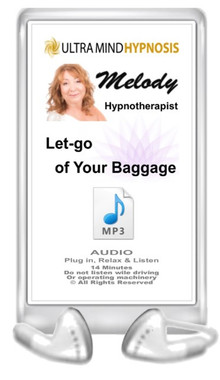 Enjoy this Audio MP3 by Melody - Plug in, Relax & Listen to the hypnotic suggestions - 'Let-Go Of Your Baggage' - 14 minutes. Do not listen to while driving or operating machinery. Copyright - All rights reserved.