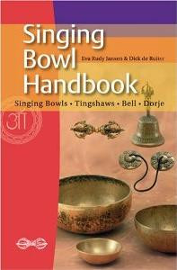 Singing Bowls: Practical Handbook -- Learn how to use your singing bowls to make beautiful music.