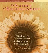 The Science of Enlightenment, Shinzen Young