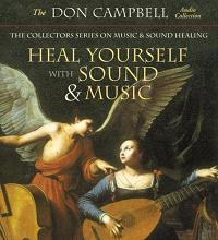 Heal Yourself with Sound & Music, Don Campbell