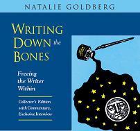 Writing Down the Bones, Natalie Goldberg
