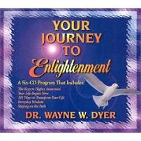 Your Journey To Enlightenment, Dr. Wayne Dyer