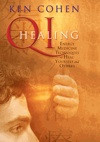 Qi Healing, Ken Cohen