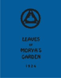 Leaves Of Morya's Garden: The Call, book