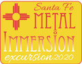 Metal Immersion Excursions - Santa Fe
