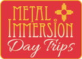 Metal Immersion Day Trips