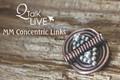MM Concentric Links - QT Live